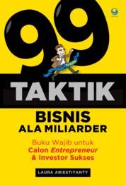 99 Taktik Bisnis Ala Miliarder by Laura Ariestiyanty Cover
