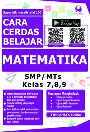 Cara Cerdas Belajar Matematika SMP/MTs Kelas 7, 8, 9 by Tim Cahaya eduka Cover