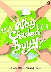 Why Childern Bully? by Hanlie Muliani & Robert Pereira Cover
