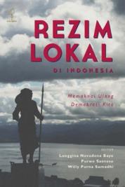 Rezim Lokal di Indonesia by Longgina Novadona Bayo Cover