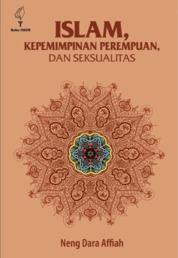 Cover Islam, Kepemimpinan Perempuan, dan Seksualitas oleh Neng Dara Affiah