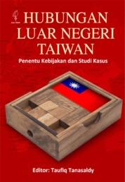 Hubungan Luar Negeri Taiwan by Taufiq Tanasaldi Cover