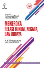 Cover Meneroka Relasi Hukum, Negara, dan Budaya oleh R. Muhammad Mihradi
