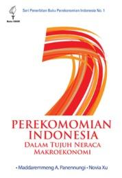 Cover Perekonomian Indonesia dalam Tujuh Neraca Makroekonomi oleh Maddaremmeng A. Panennungi
