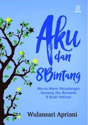 Cover Aku dan 8 Bintang oleh Wulansari Apriani