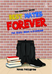 Best Mates Forever: The Story about a Friendship by Dimas Pettigrew Cover