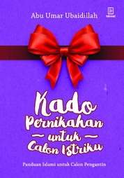 Cover Kado Pernikahan untuk Calon Istriku oleh Abu Umar Ubaidillah