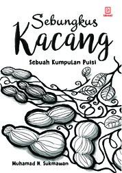 Sebungkus Kacang by Muhammad N. Sukmawan Cover