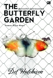 Cover Taman Kupu-Kupu (The Butterfly Garden) oleh Dot Hutchison