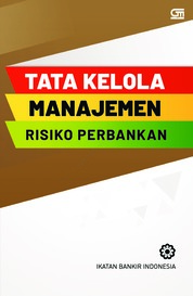 Cover Tata Kelola Manajemen Risiko Perbankan (Cover baru) oleh Ikatan Bankir Indonesia
