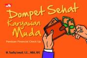 Cover Dompet Sehat Karyawan Muda oleh Mohamad Taufiq Ismail