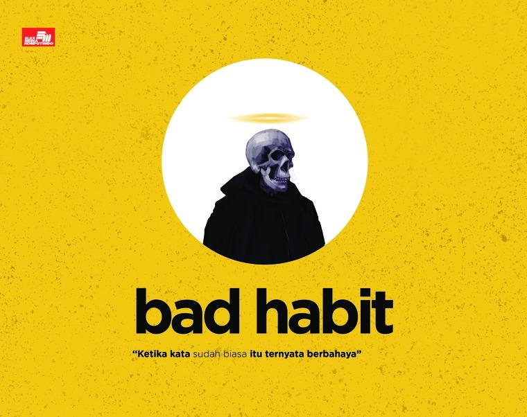 Buku Digital BAD HABIT oleh Samuel Fernando