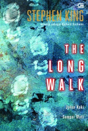 Cover Jalan Kaki Sampai Mati (The Long Walk) oleh Stephen King