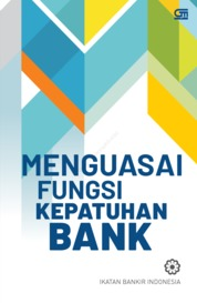 Cover Menguasai Fungsi Kepatuhan Bank (Cover baru) oleh Ikatan Bankir Indonesia