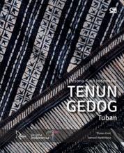 Cover Pesona Kain Indonesia: Tenun Gedog Tuban oleh Threes Emir & Samuel Wattimena