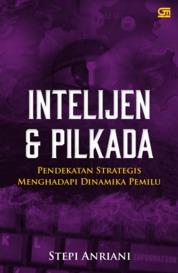 Intelijen dan Pilkada by Stepi Anriani Cover