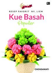 Cover Resep Favorit Ny. Liem Kue Basah Populer oleh Chendawati
