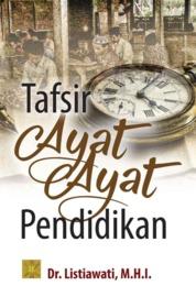 Cover Tafsir Ayat-Ayat Pendidikan oleh Listiawati
