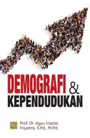 Demografi dan Kependudukan by Agus Irianto Cover