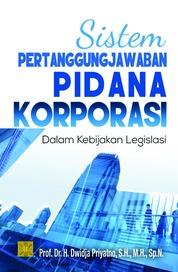 Sistem Pertanggungjawaban Korporasi by Prof. DR. Dwidja Priyatno, SH.M.H. Cover