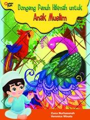 Cover Dongeng Penuh Hikmah untuk Anak Muslim oleh Cucu Nurhasanah dan Veronica Winata