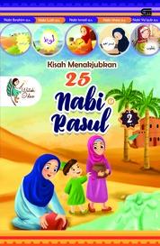 Cover Kisah Menakjubkan 25 Nabi & Rasul 2 oleh Watiek Ideo