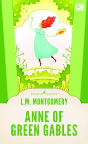 English Classics: Anne of Green Gables by L.M. Montgomery Cover