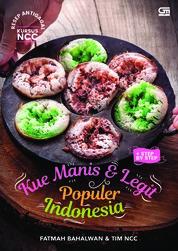 Kue Manis Legit Populer Indonesia Resep Antigagal Kursus NCC + Step By Step by Fatmah Bahlawan & Tim NCC Cover