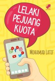 Cover Lelaki Pejuang Kuota oleh Mohamad Latif