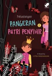 Cover Petualangan Pangeran & Putri Penyihir oleh Citra Pandiangan