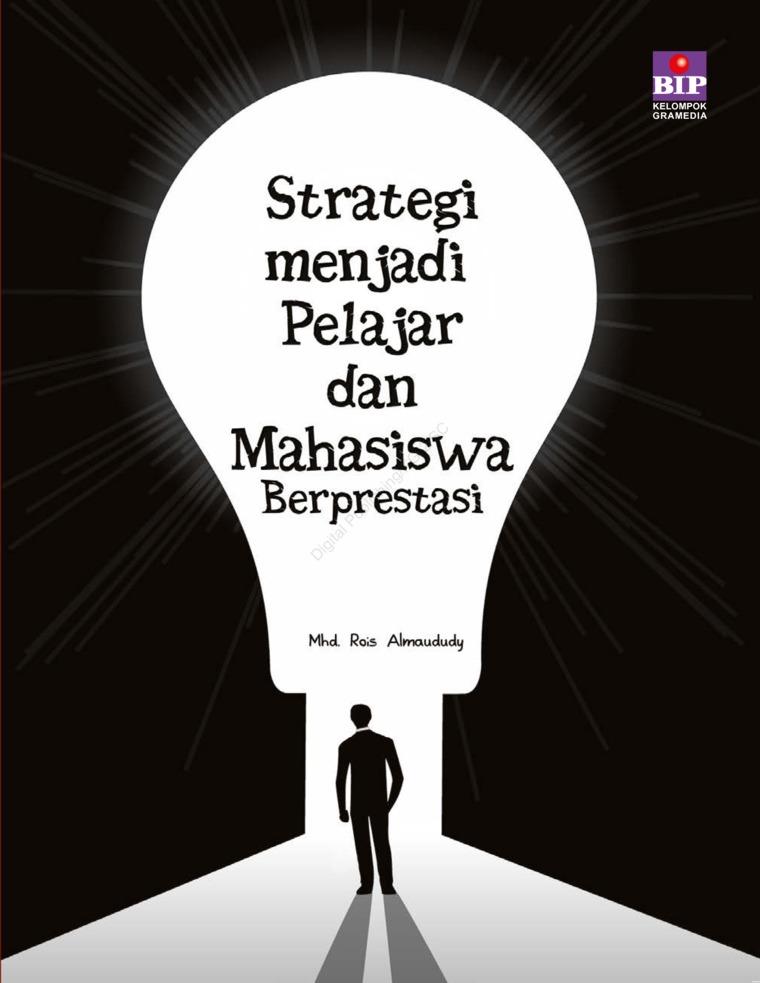 Buku Digital Strategi Menjadi Pelajar dan Mahasiswa Berprestasi oleh Mhd Rois Almaududy, S.Kep.