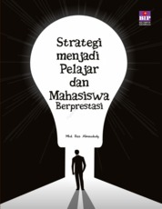 Strategi Menjadi Pelajar dan Mahasiswa Berprestasi by Mhd Rois Almaududy, S.Kep. Cover