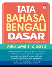 Cover Tata Bahasa Bengali Dasar : Level 1, 2, dan 3 oleh Riskaninda M & Md Sazzad Hossain