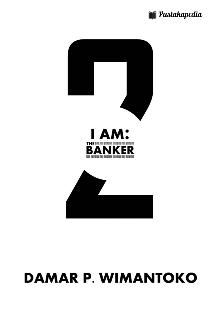 I AM: THE BANKER 2 by Damar P. Wimantoko Digital Book