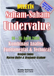 Cover Buletin Saham-Saham Undervalue 16-28 April 2018 - Kombinasi Fundamental & Technical Analysis oleh Buddy Setianto