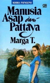 Cover Manusia Asap dari Pattaya oleh Marga T