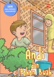 Cover Andi dan pohon Buah oleh Rohmat Kurnia