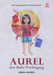 Cover Aurel dan Sang Buku Pendongeng oleh Lisma Laurel