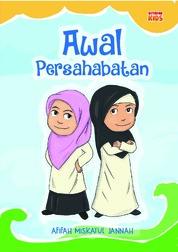 Cover Awal Persahabatan oleh Afifah Miskatul Jannah