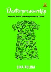 Cover Dasterpreneurship: Panduan wanita membangun start up online oleh Lina Aulina