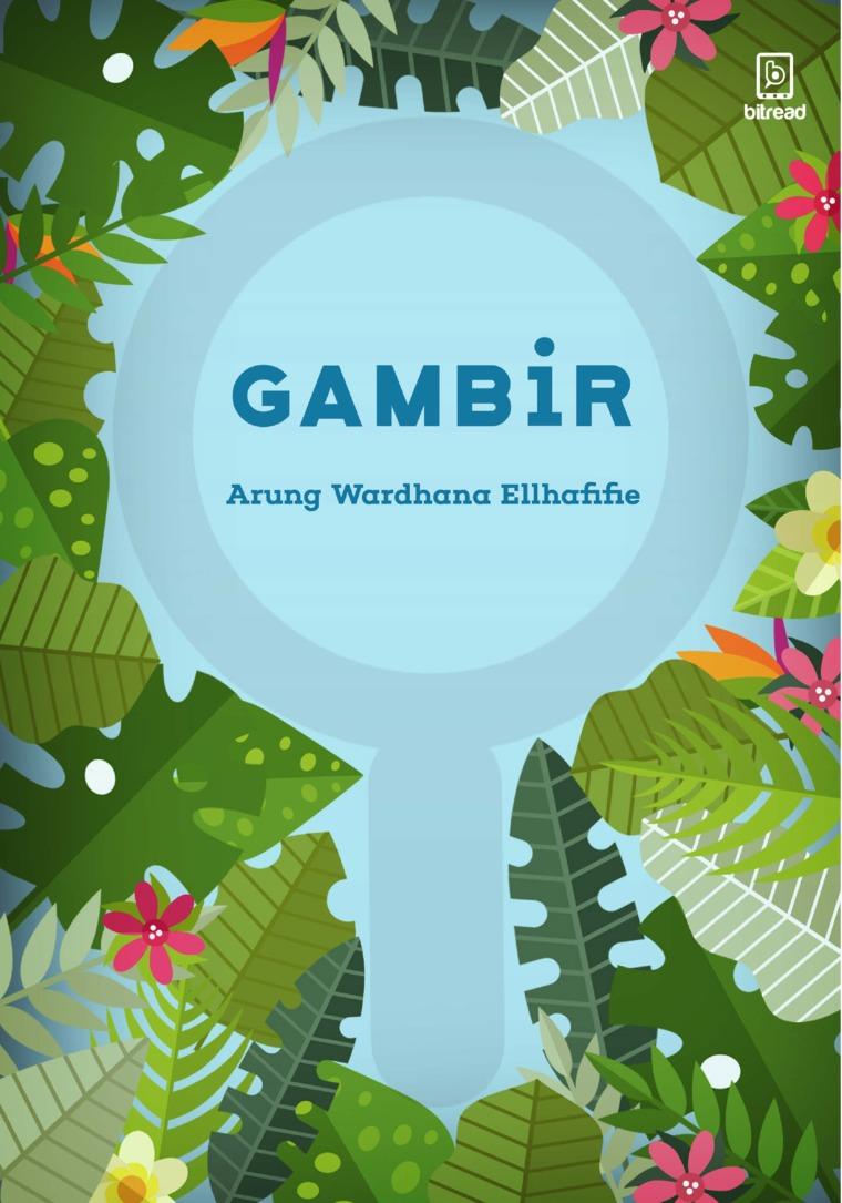 Gambir by Arung Wardhana Ellhafifie Digital Book