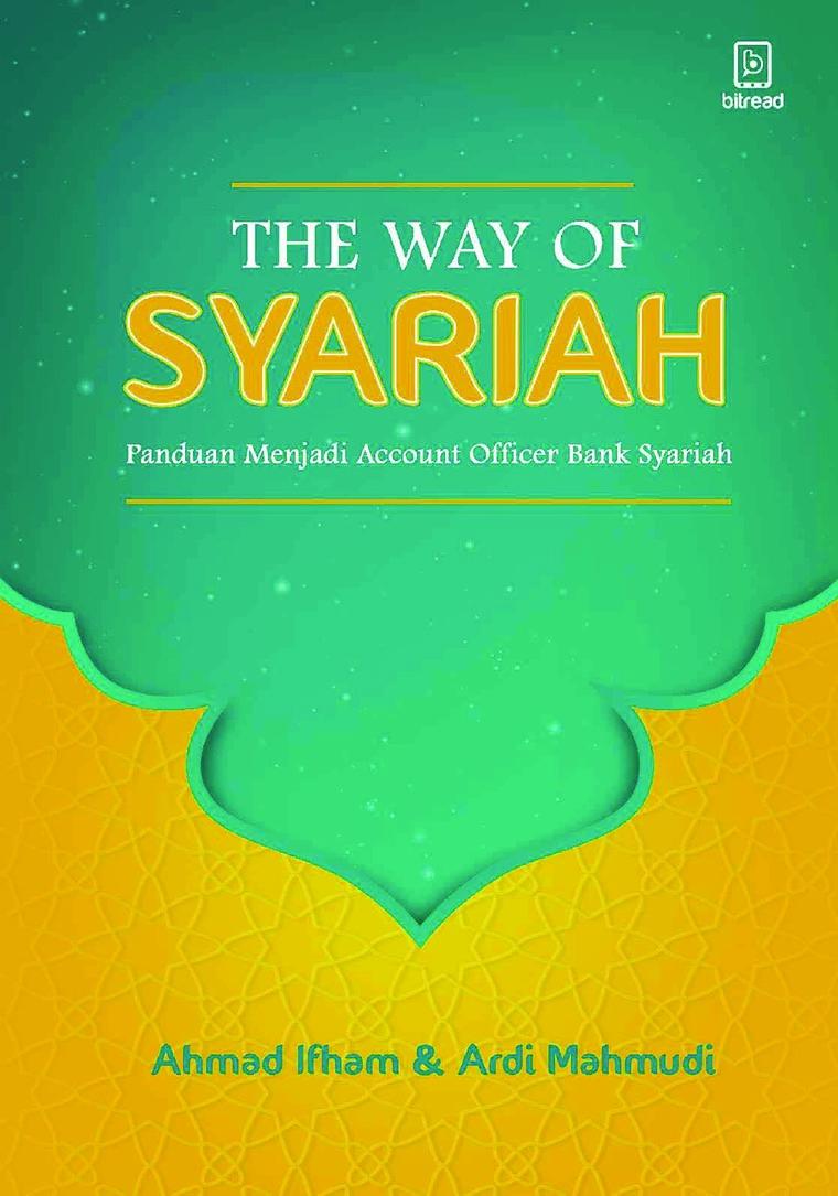 Buku Digital The Way of Syariah: Panduan Menjadi Account Officer Bank Syariah oleh Ahmad Ifham Sholihin