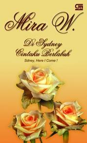 Cover Di Sydney Cintaku Berlabuh oleh Mira W