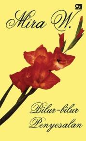 Cover Bilur-Bilur Penyesalan oleh Mira W