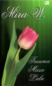Cover Trauma Masa Lalu oleh Mira W