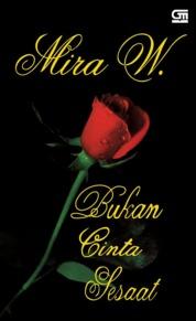 Cover Bukan Cinta Sesaat oleh Mira W