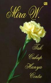 Cover Tak Cukup Hanya Cinta oleh Mira W
