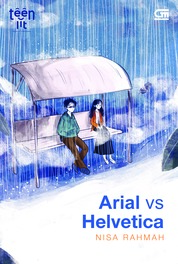 TeenLit: Arial VS Helvetica by Nisa Rahmah Cover