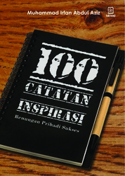 Cover 100 Catatan Inspiratif: Renungan Pribadi Sukses oleh Muhammad Irfan Abdul Aziz