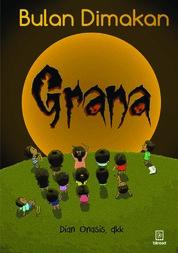 Bulan Dimakan Grana by Dian Onasis Cover